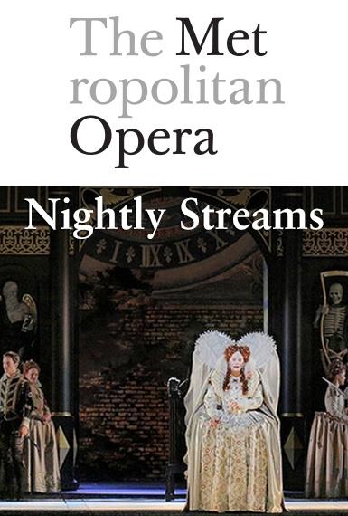 Met Opera Nightly Streams